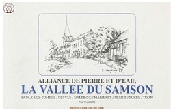 Alliance de Pierre et de Feu La Vallée du Samson