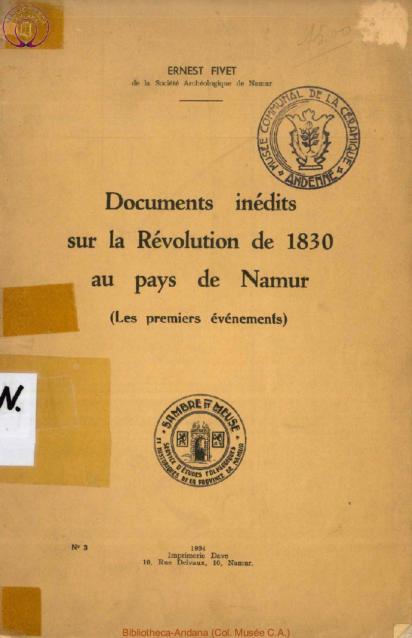 Documents inédits sur la Révolution de 1830 au Pays de Namur