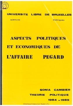 Aspects politiques et économiques de l'Affaire Pegard